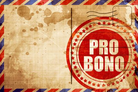 bono: pro bono, red grunge stamp on an airmail background