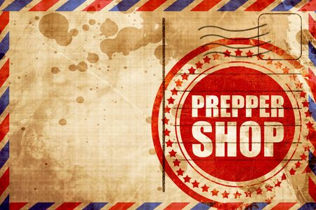 airmail: prepper shop, red grunge stamp on an airmail background
