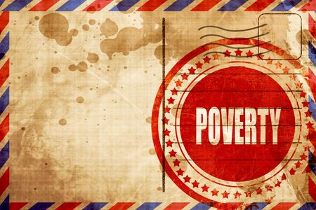 Poverty Recession sign background with some smooth lines, red grunge stamp on an airmail background