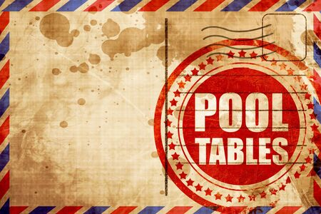 pool tables: pool tables, red grunge stamp on an airmail background