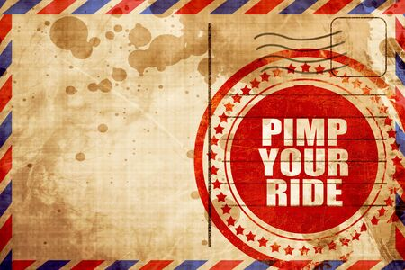 pimp: pimp your ride, red grunge stamp on an airmail background