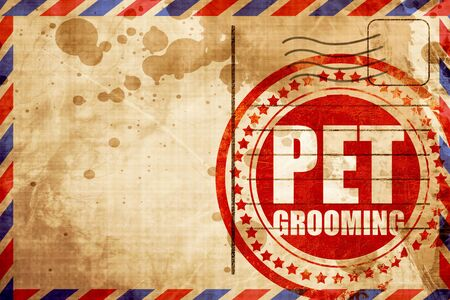pampered: pet grooming, red grunge stamp on an airmail background