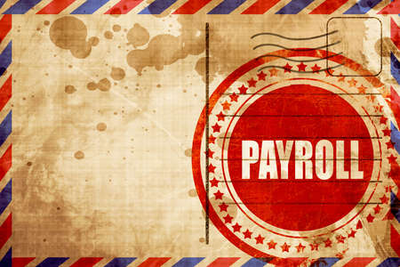 bank records: payroll, red grunge stamp on an airmail background Stock Photo