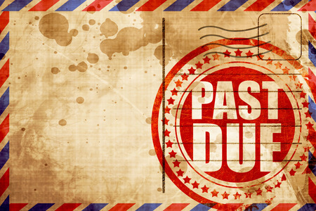 past due: past due, red grunge stamp on an airmail background