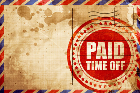 time off: paid time off, red grunge stamp on an airmail background Stock Photo