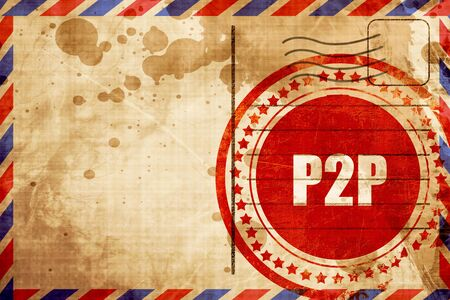p2p: p2p, red grunge stamp on an airmail background Stock Photo