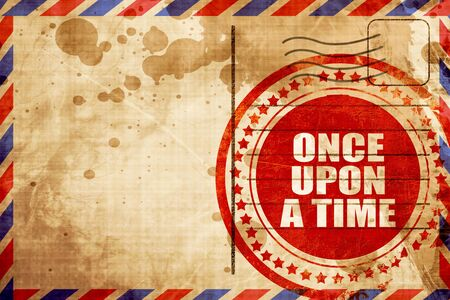 once person: once upon a time, red grunge stamp on an airmail background