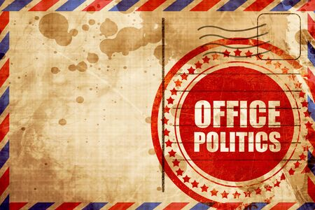 office politics: office politics, red grunge stamp on an airmail background Stock Photo