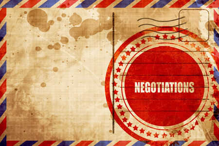 deliberations: negotiations, red grunge stamp on an airmail background