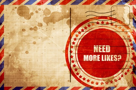 profile measurement: need more likes, red grunge stamp on an airmail background Stock Photo