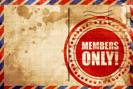 members only: members only!, red grunge stamp on an airmail background Stock Photo