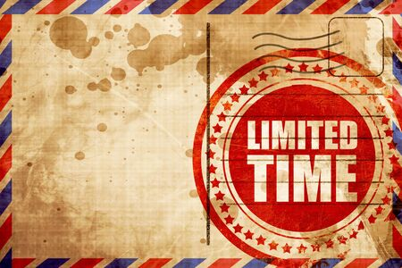 limited time: limited time, red grunge stamp on an airmail background