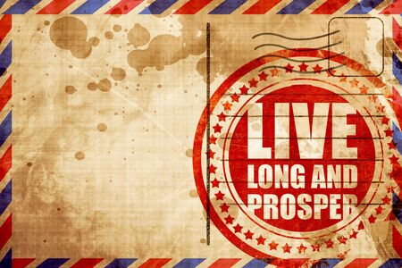 prosper: live long and prosper, red grunge stamp on an airmail background