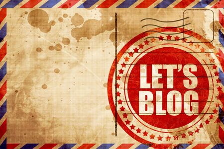 lets: lets blog, red grunge stamp on an airmail background