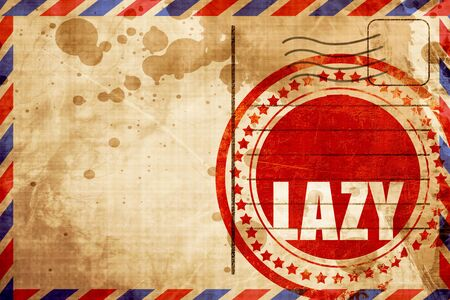 slacker: lazy, red grunge stamp on an airmail background