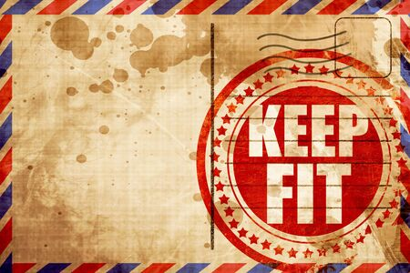 keep fit: keep fit, red grunge stamp on an airmail background Stock Photo