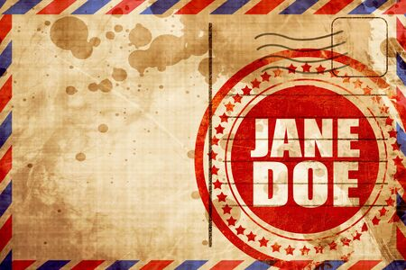 doe: jane doe, red grunge stamp on an airmail background