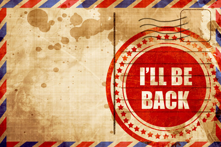 will return: ill be back, red grunge stamp on an airmail background Stock Photo