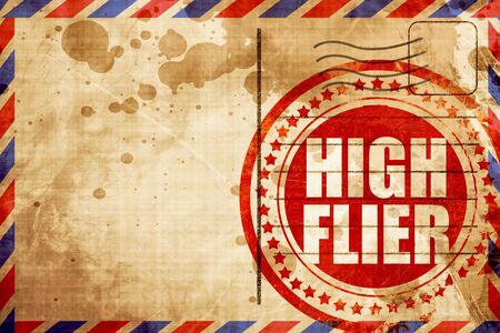 high flier: high flier, red grunge stamp on an airmail background Stock Photo