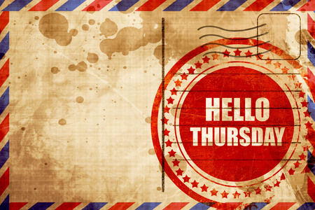 airmail stamp: hello thursday, red grunge stamp on an airmail background