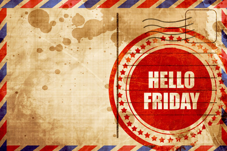 airmail stamp: hello friday, red grunge stamp on an airmail background Stock Photo