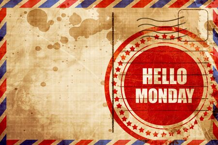 airmail stamp: hello monday, red grunge stamp on an airmail background Stock Photo