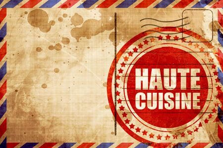 airmail: haute cuisine, red grunge stamp on an airmail background Stock Photo