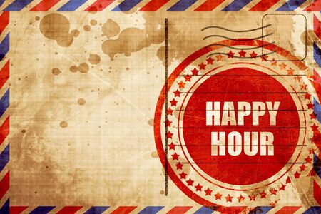 happy hour, red grunge stamp on an airmail background
