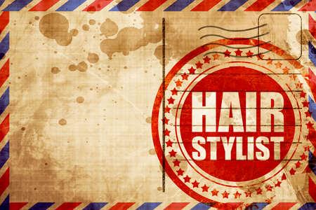 hair stylist: hair stylist, red grunge stamp on an airmail background