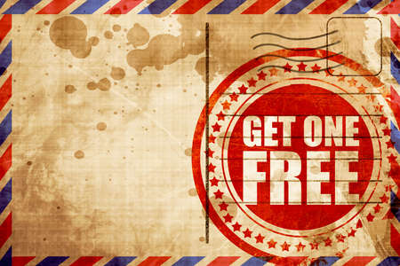 get one: get one free, red grunge stamp on an airmail background