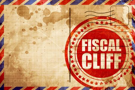 financial cliff: fiscal cliff, red grunge stamp on an airmail background