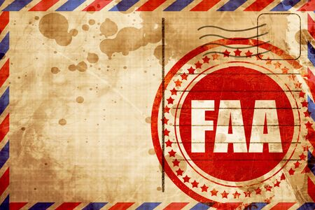 faa, red grunge stamp on an airmail background