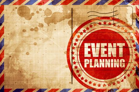 event planning: event  planning, red grunge stamp on an airmail background