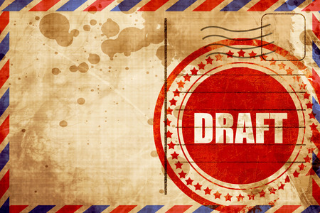 military draft: draft, red grunge stamp on an airmail background