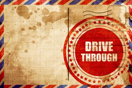 drive through: Drive through food with some smooth lines, red grunge stamp on an airmail background