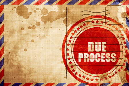 court process: due process, red grunge stamp on an airmail background Stock Photo
