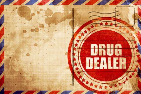 drug dealer: drug dealer, red grunge stamp on an airmail background