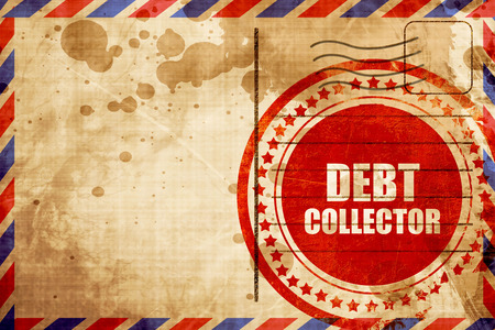collector: debt collector, red grunge stamp on an airmail background Stock Photo