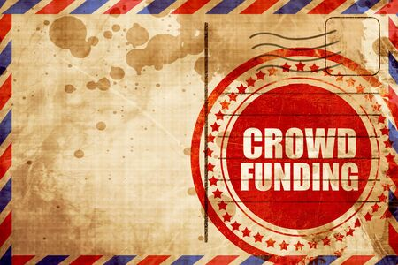 action fund: crowd funding, red grunge stamp on an airmail background