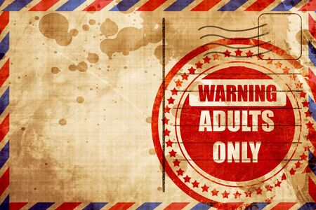 adults only: adults only sign with some vivid colors, red grunge stamp on an airmail background Stock Photo