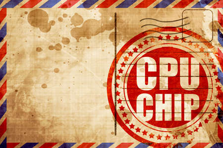 word processors: cpu chip, red grunge stamp on an airmail background