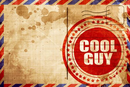 cool guy: cool guy, red grunge stamp on an airmail background