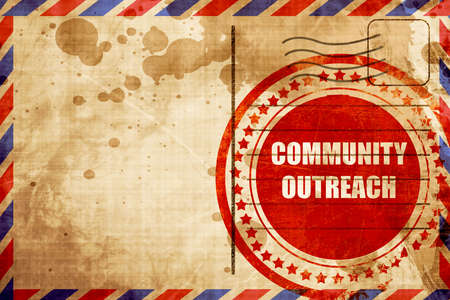 outreach: Community outreach sign with some smooth lines, red grunge stamp on an airmail background
