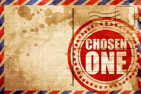 chosen: chosen one, red grunge stamp on an airmail background