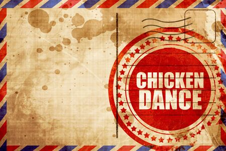 airmail stamp: chicken dance, red grunge stamp on an airmail background