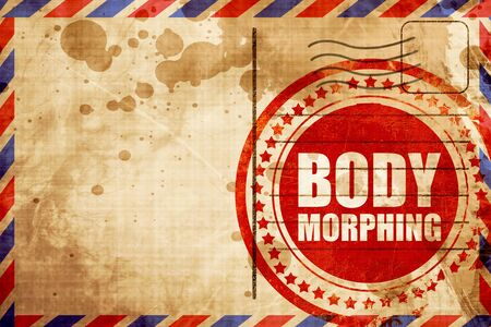 morphing: body morphing, red grunge stamp on an airmail background
