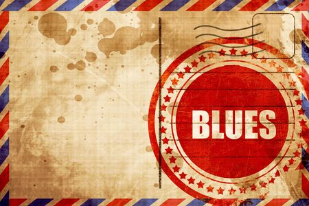 melodies: blues music, red grunge stamp on an airmail background Stock Photo