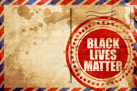 disobedience: black lives matter, red grunge stamp on an airmail background