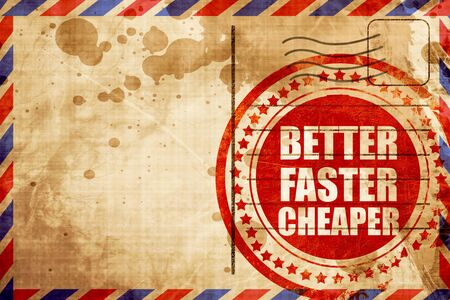 better price: better faster cheaper, red grunge stamp on an airmail background