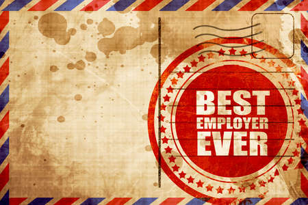 employer: best employer ever, red grunge stamp on an airmail background Stock Photo